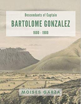 Descendants of Captain Bartolome Gonzalez 1600-1900